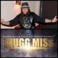 ForPressRelease.com - ThuggMiss Releases New EP, 'Self Made'