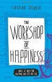 "ForPressRelease.com - The newly launched book ""The workshop of Happiness"" will guide the readers in living the life of their dreams"