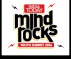 ForPressRelease.com - India Today Mind Rocks 2016: India's biggest youth summit is back