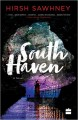 ForPressRelease.com - HarperCollins Publishers India is pleased to announce the publication of South Haven by Hirsh Sawhney