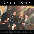 "ForPressRelease.com - Brielle Von Hugel, Mario Jose and Michael Mancuso Cover Clean Bandit's ""Symphony,"" Available Now!"
