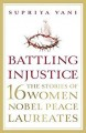 ForPressRelease.com - HarperCollins Publishers India is pleased to announce the publication of BATTLING INJUSTICE by Supriya Vani