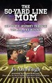 ForPressRelease.com - Riveting New Book Documents One Mom's Journey through the NFL and Beyond!